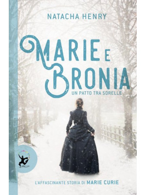 Marie e Bronia. Un patto tra sorelle