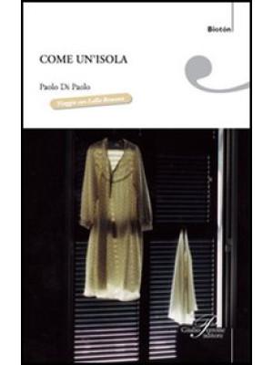 Come un'isola. Viaggio con Lalla Romano (1906-2006)
