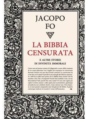 La Bibbia censurata e altre storie di divinità immorali