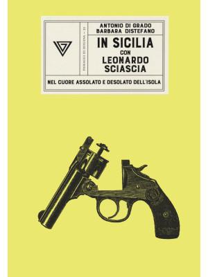 In Sicilia con Leonardo Sciascia