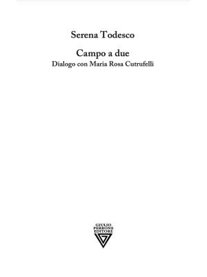 Campo a due. Dialogo con Maria Rosa Cutrufelli