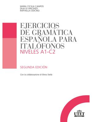Ejercicios de gramática española para italofónos. Niveles A1-C2