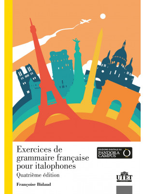 Exercices de grammaire française pour italophones. Con Contenuto digitale per accesso on line. Con File audio per il download