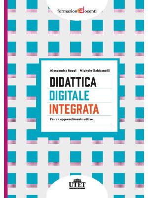 Didattica digitale integrata. Per un apprendimento attivo