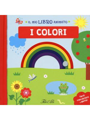 I colori. Il mio libro animato. Ediz. a colori