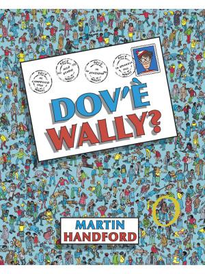 Dov'è Wally? Ediz. a colori