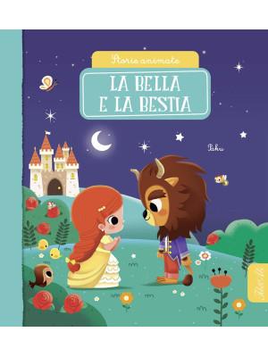 La Bella e la Bestia. Storie animate. Ediz. a colori