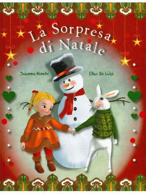 La sorpresa di Natale. Ediz. a colori