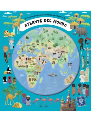 Atlante del mondo. Esplora il mondo in sette mappe pieghevoli. Ediz. a colori