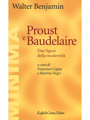 Proust e Baudelaire. Due figure della modernità