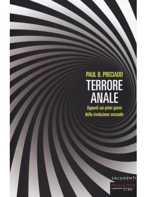 Terrore anale. Appunti sui primi giorni della rivoluzione sessuale
