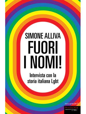 Fuori i nomi! Intervista con la storia italiana Lgbt