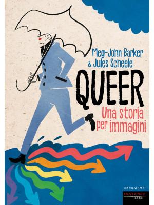 Queer. Una storia per immagini