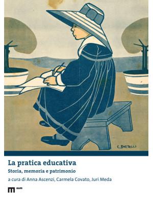 La pratica educativa. Storia, memoria e patrimonio
