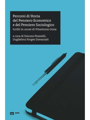 Percorsi di storia del pensiero economico e del pensiero sociologico. Scritti in onore di Vitantonio Gioia