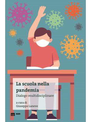 La scuola nella pandemia. Dialogo multidisciplinare