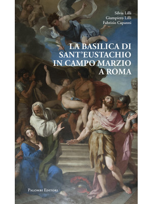 La Basilica di Sant'Eustachio in Campo Marzio a Roma