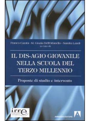 Il disagio giovanile nella scuola del terzo millennio