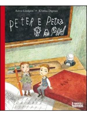 Peter e Petra. Ediz. illustrata