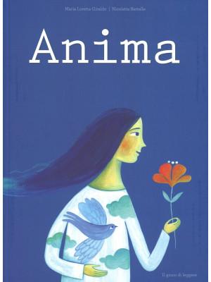 Anima. Ediz. illustrata