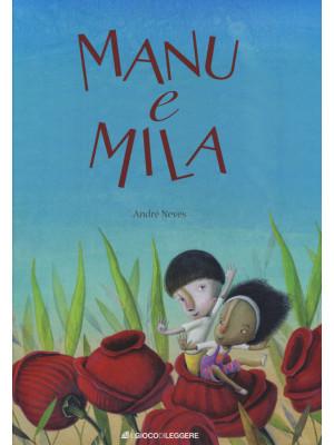 Manu e Mila. Ediz. a colori