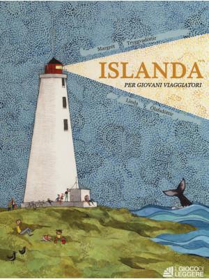 Islanda per giovani viaggiatori. Ediz. a colori