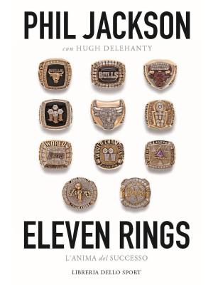 Eleven rings. L'anima del successo