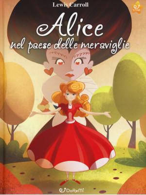 Alice nel paese delle meraviglie. Mille e una fiaba. Ediz. a colori
