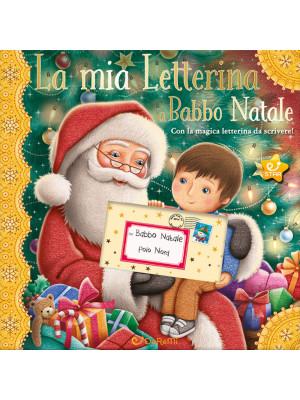 La mia letterina a Babbo Natale. Le letterine