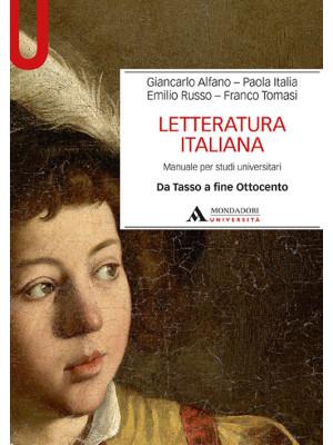 Letteratura italiana. Manuale per studi universitari. Vol. 2: Da Tasso a fine Ottocento