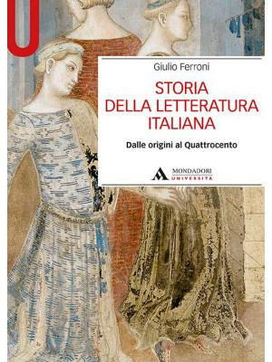 Storia della letteratura italiana. Dalle origini al Quattrocento