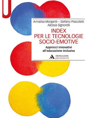 Index per le tecnologie socio-emotive. Approcci innovativi all'educazione inclusiva