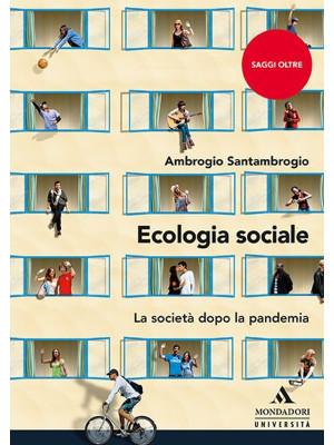 Ecologia sociale. La società dopo la pandemia