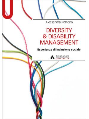 Diversity & disability management. Esperienze di inclusione sociale
