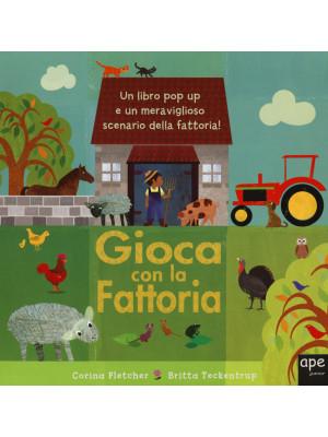 Gioca con la fattoria. Libro pop-up. Ediz. illustrata