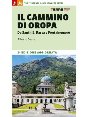 Il cammino di Oropa. Da Santhià, Rassa e Fontainemore