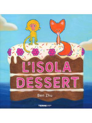 L'isola dessert. Ediz. a colori