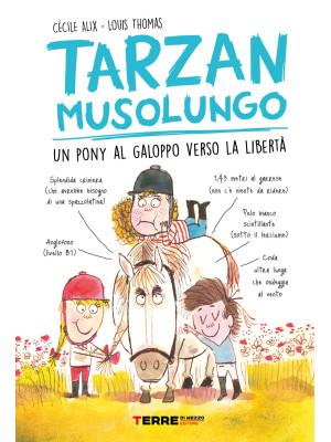 Tarzan musolungo. Un pony al galoppo verso la libertà