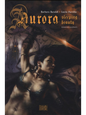 Aurora. Sleeping beauty. Ediz. illustrata
