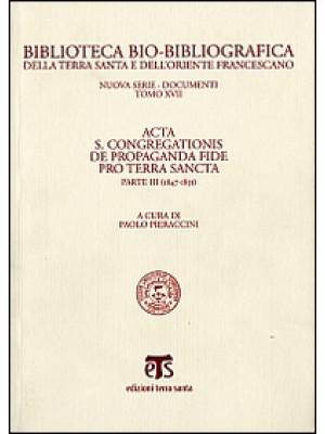 Acta S. Congregationis de Propaganda Fide pro Terra Sancta. Vol. 3: 1847-1851