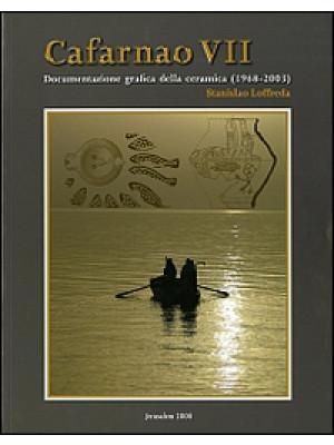 Cafarnao VII. Documentazione grafica della ceramica (1968-2003). Ediz. illustrata