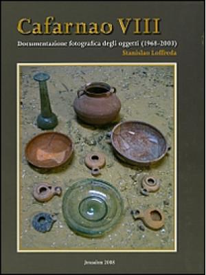 Cafarnao VIII. Documentazione fotografica degli oggetti (1968-2003). Ediz. illustrata