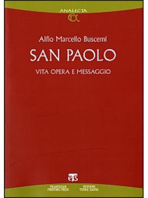 San Paolo. Vita, opera e messaggio