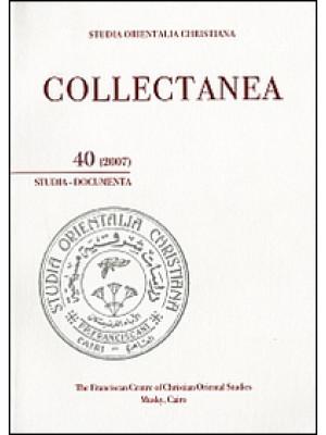 Studia orientalia christiana. Collectanea. Studia, documenta (2007). Ediz. araba, francese e inglese. Vol. 40