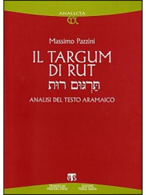 Il Targum di Rut. Analisi del testo aramaico