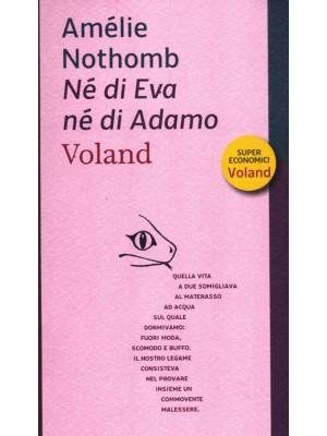Né di Eva né di Adamo
