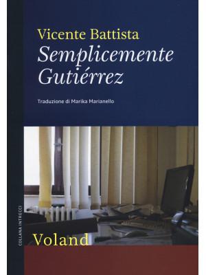 Semplicemente Gutiérrez