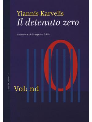 Il detenuto zero