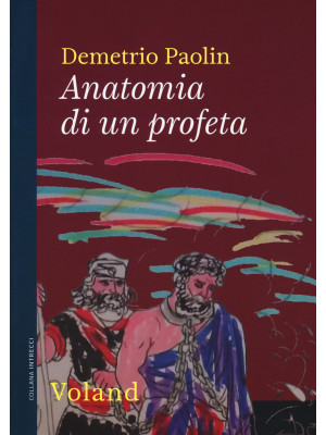 Anatomia di un profeta