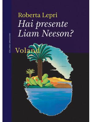 Hai presente Liam Neeson?